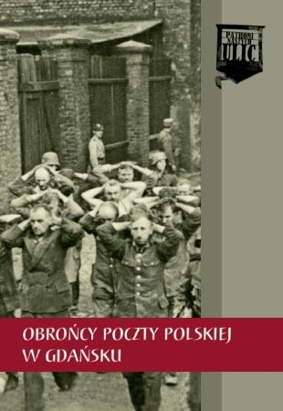 Obrońcy Poczty Polskiej w Gdańsku