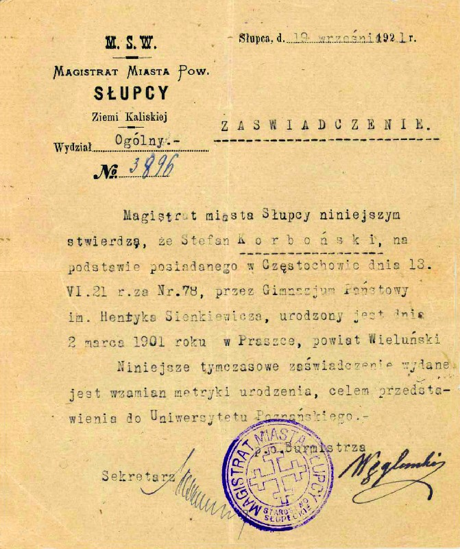 Certification of the date and place of birth of Stefan Korboński, issued for the Poznań University on 19 September 1921, by the Municipality of Słupca, instead of a formal birth certificate